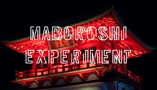 『MABOROSHI EXPERIMENTーマボロシ実験場ー』イベント情報
